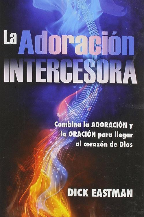 Adoración intercesora,La