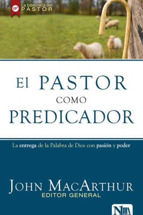 Pastor como predicador,El