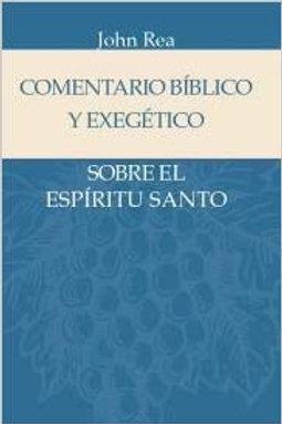 Comentario bíblico y exegetico sobre el Espíritu Santo