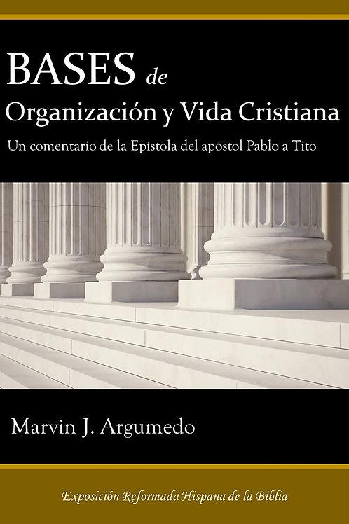 Bases de la vida y organización cristiana