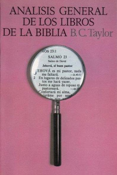 Analisis general de los libros de la Biblia