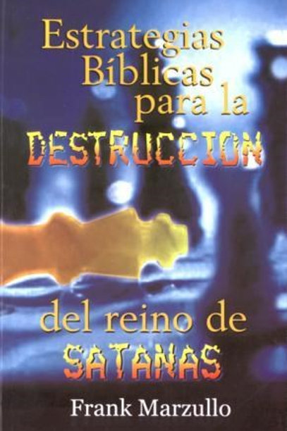 Estrategias bíblicas para la destrucción de Satán MM