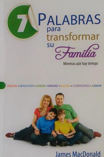 7 palabras para trasformar su familia  MM
