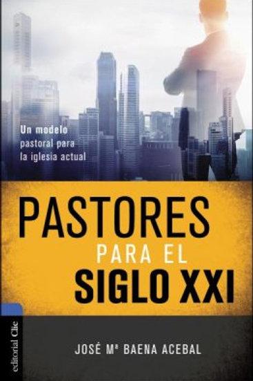 Pastores para el siglo XXI