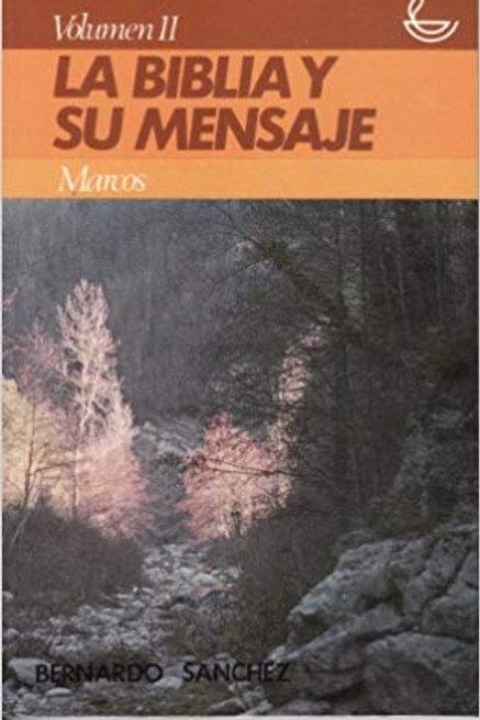 La Biblia y su mensaje Vol.11
