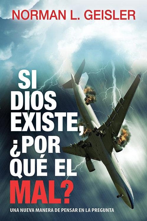 Si Dios existe, ¿por qué el mal? MM
