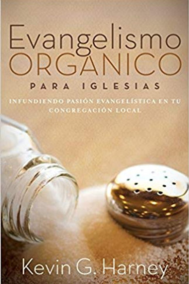 Evangelismo Orgánico Para Iglesias