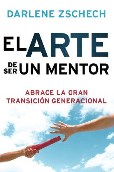 Arte de ser un mentor, El