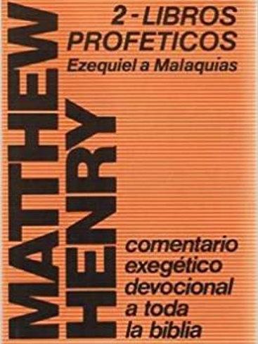 Comentario exegético Matthew Henry:Ezequiel a Malaquías