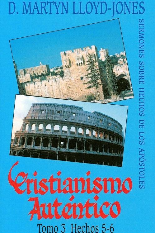 Cristianismo auténtico Tomo 3,Hechos 5-6