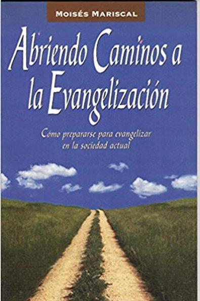 Abriendo caminos a la evangelización