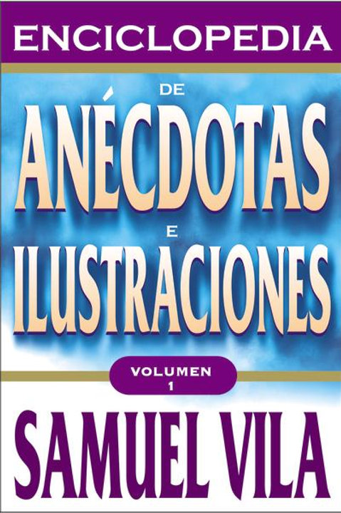 Enciclopedia de anécdotas Vol.1