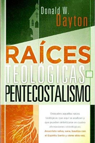 Raíces teológicas del pentecostalismo