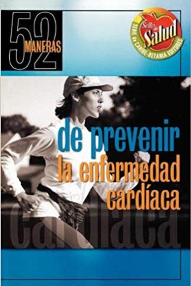 52 maneras de prevenir la enfermedad cardíaca
