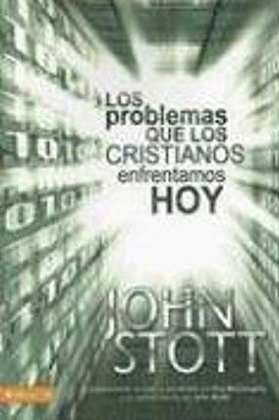 Problemas que los cristianos enfrentamos hoy,Los