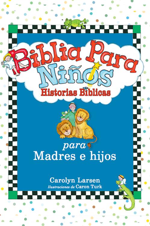 Biblia Para Niños: Historias Bíblicas, Tapa Dura