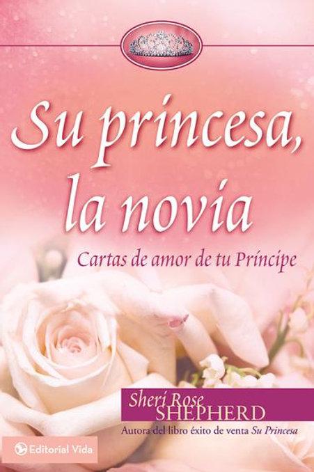 Su princesa, la novia