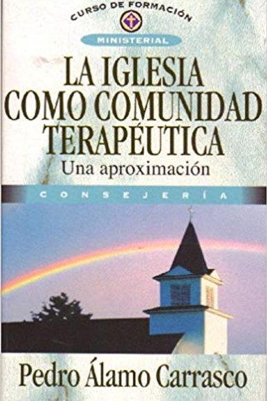 Iglesia como comunidad terapéutica,La