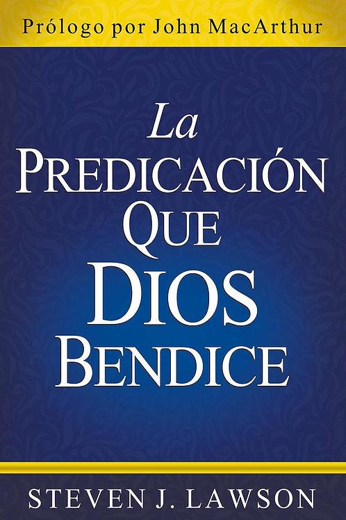 Predicación que Dios bendice,La