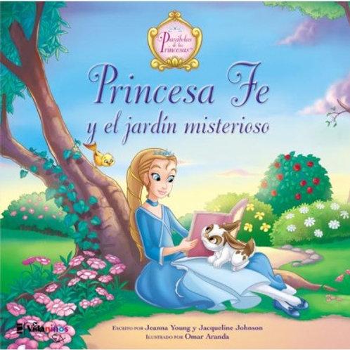 Princesa fe y el jardín misterioso