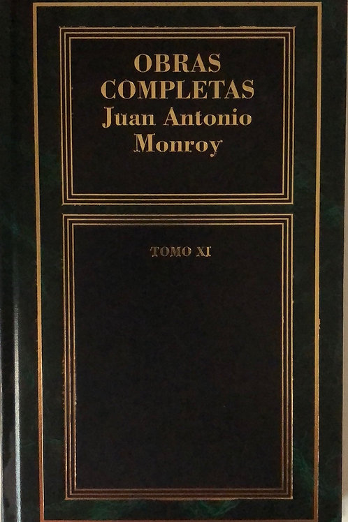 Obras completas de Juan Antonio Monroy Tomo XI