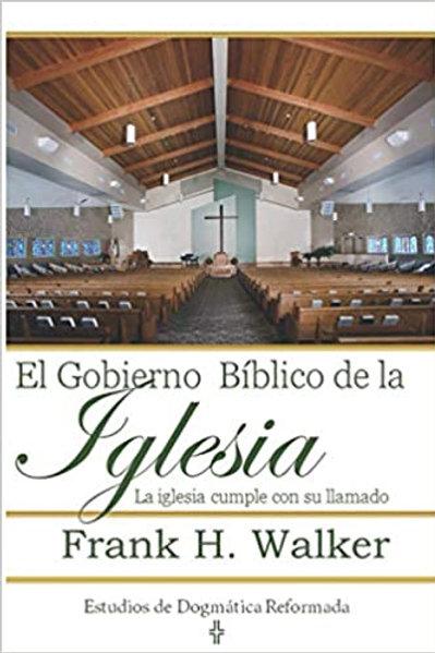 Gobierno bíblico de la iglesia,El