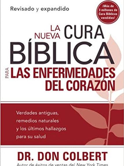Nueva cura bíblica para las enfermedades del corazón