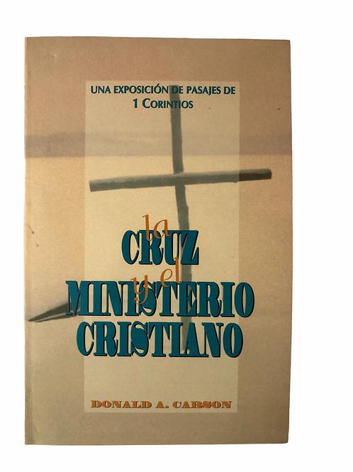 Cruz y el ministerio cristiano,La