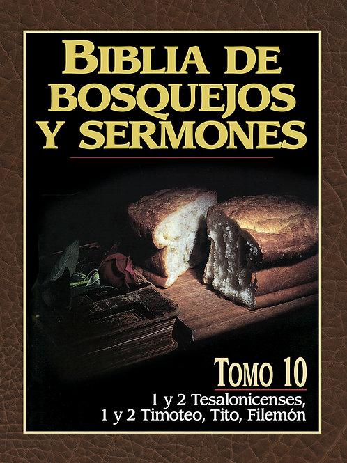 Biblia de bosquejos y sermones: 1 y 2 Tesalonicenses, 1 y 2 Timoteo, Tito, Filem