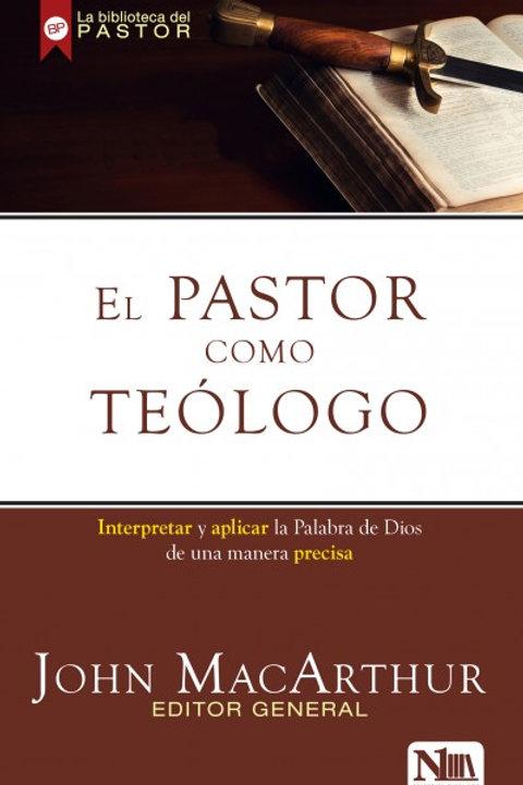 Pastor como teólogo,El
