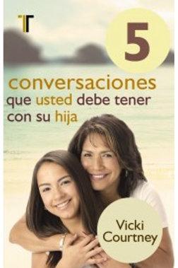 5 Conversaciones que usted debe tener con su hija