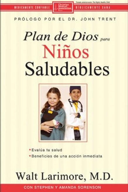 Plan de Dios para niños saludables,El