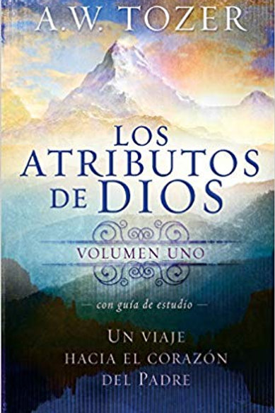 Atributos de Dios, Los Vol.1
