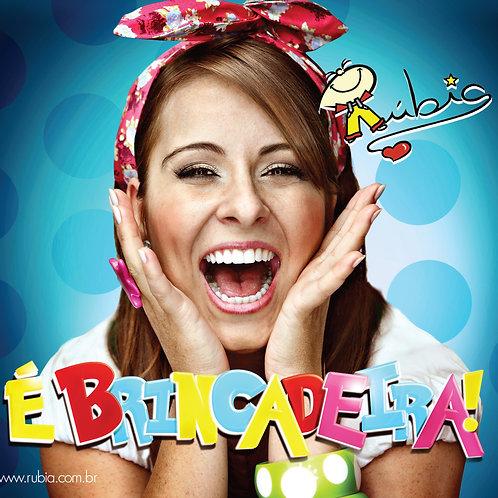 "CD ""É Brincadeira"""