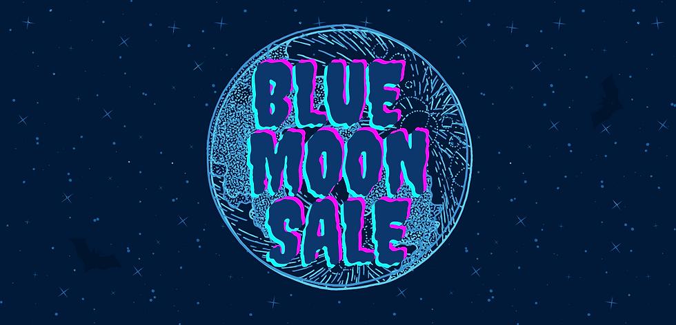 blue moon sale.png