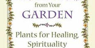 Secret Medicines From Your Garden Ellen Evert Hopman