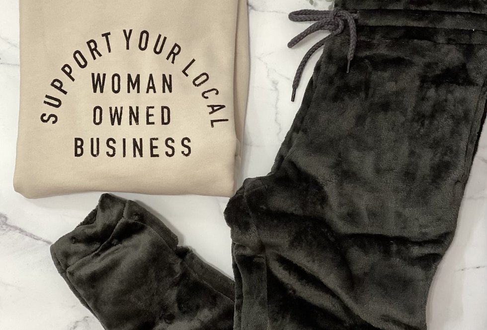Support Your Local Woman Owned Business Sweatshirt