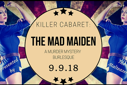 """Killer Cabaret: """"The Mad Maiden"""" Couples Ticket"""