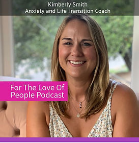 Kimberly Smith, Certified Life Coach, Houston, Texas - For the Love of People Podcast
