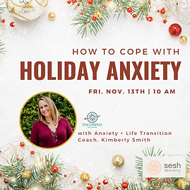 Event Link Holiday Anxiety Sesh Coworking Kimberly Smith, Certified Life Coach, Houston, Texas