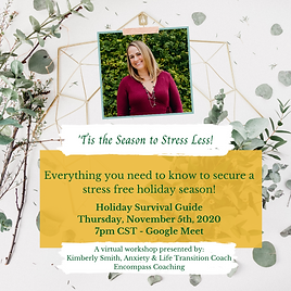 Holiday Survival Guide! Kimberly Smith, Certified Life Coach, Houston, Texas