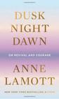 Dusk, Night, Dawn.jpeg