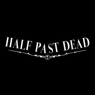 Half Past Dead Clock Hands DARK Font.jpg