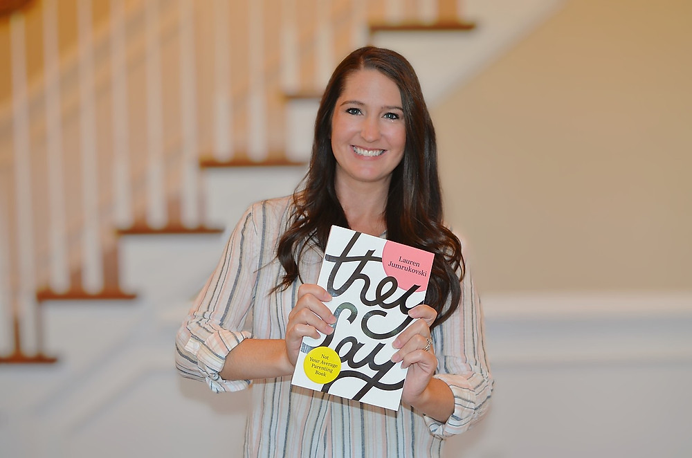 """We interviewed Lauren Jumrukovski, Author of The Book """"They Say – Not Your Average Parenting Book"""" Femie Mag"""
