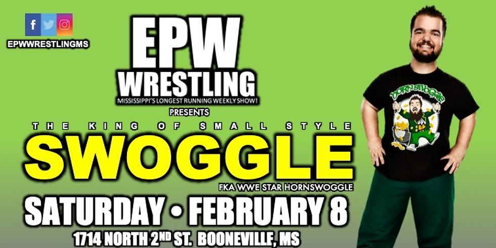 EPW Wrestling presents Swoggle!