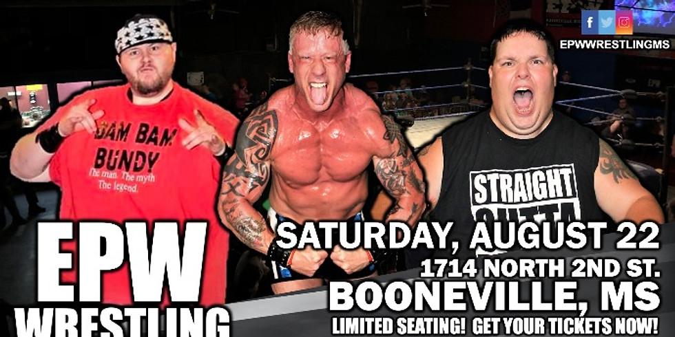 EPW Wrestling - 8.22.20