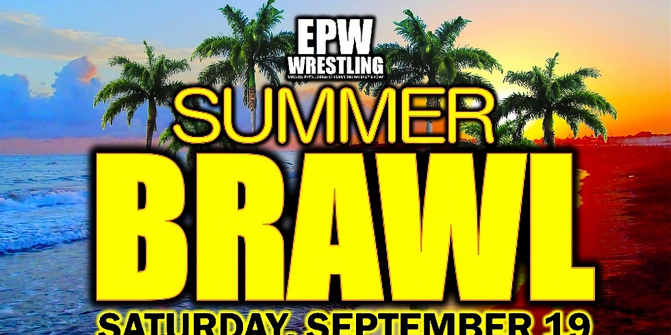 EPW Wrestling - Summer Brawl