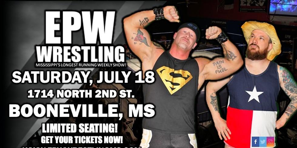 EPW Wrestling - 7.18.20