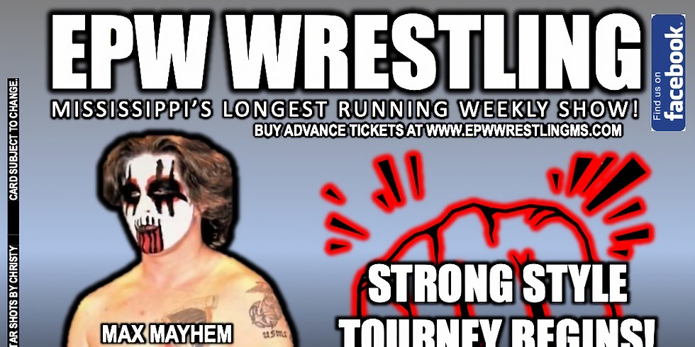 EPW Wrestling - Strong Style Tourney Begins!