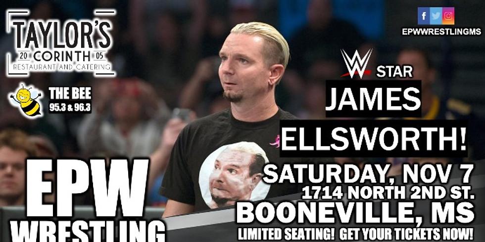 EPW Wrestling presents James Ellsworth